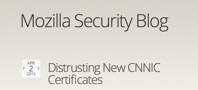 Mozilla不再信任新的CNNIC证书