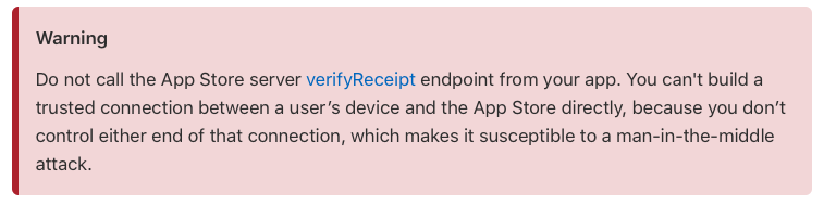 "Apple's official emphasis:""Don't verify the receipt directly in the app"""
